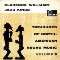 Clarence Williams' Jazz Kings - Treasures Of North American Negro Music Volume 3 (TFE 17053)